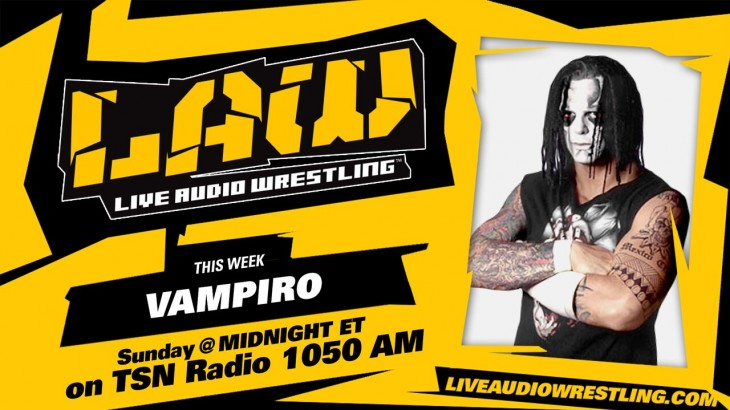 Sept. 13 Edition of The LAW feat. Vampiro