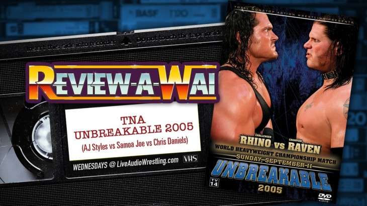 Review-A-Wai – TNA Unbreakable 2005