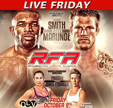 RFA 31: Smith vs. Marunde LIVE Friday at 10 p.m. ET on Fight Network