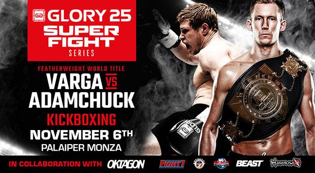 Varga vs. Adamchuk Title Clash Set for GLORY SuperFight Series Milan on Nov. 6