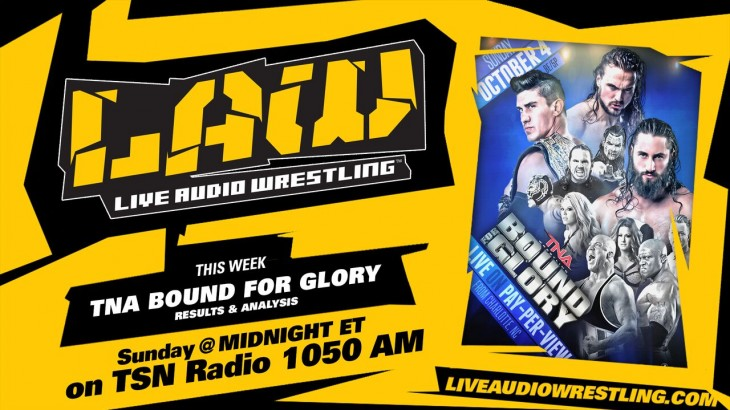 Oct. 4 Edition of The LAW: TNA Bound For Glory