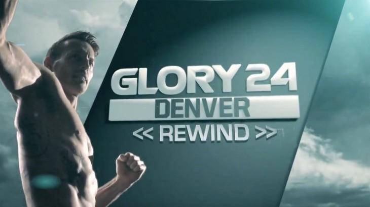 Video – GLORY 24 Denver: Rewind Show