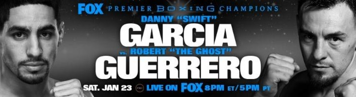 Robert Guerrero vs. Danny Garcia Headlines Jan. 23 PBC on FOX in Los Angeles