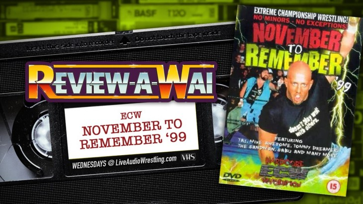Review-A-Wai – ECW November to Remember '99