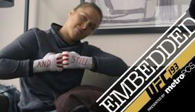 Video – UFC 193 Embedded: Vlog Series Episode 4