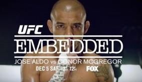 Video – UFC 194 Embedded: Aldo vs. McGregor Preview
