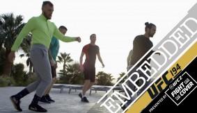 Video – UFC 194 Embedded: Vlog Series Episode 5