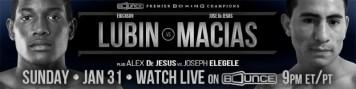 Boxing_Header_PBConBounceTV_EricksonLubin_JoseDeJesusMacias_2016_013116