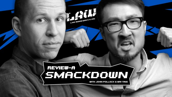Jan. 7 Edition of Review-A-Smackdown with John Pollock & Wai Ting
