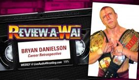 Review-A-Wai – Bryan Danielson Career Retrospective