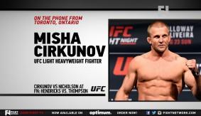 "UFC Fight Night Las Vegas: Misha Cirkunov – ""There is Nothing Like the UFC"""