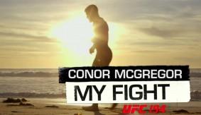 Video – My Fight: Conor McGregor