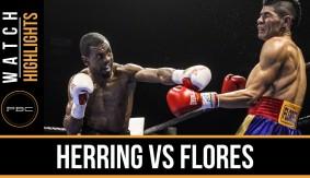Videos – PBC on FS1: Herring vs. Flores Highlights