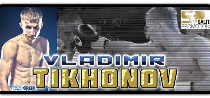 Vladimir Tikhonov Challenges Scott Quigg, Guillermo Rigondeaux, Nonito Donaire