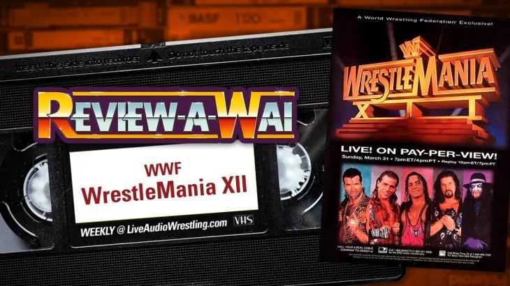 Review-A-Wai – WWF WrestleMania 12