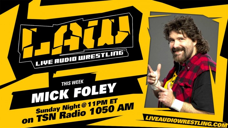March 13 Edition of The LAW feat. Mick Foley, TNA's Rosemary, Dave Meltzer