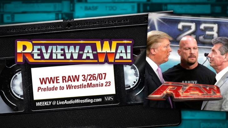 Review-A-Wai – WWE Raw (March 26, 2007) with Jim Ross