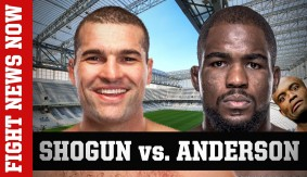 Shogun vs. Anderson Added to UFC 198, Dunham vs. Santos Moved to UFC 199 & More on Fight News Now