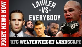 UFC Welterweight Landscape: Lawler vs. Everybody on Fight News Now