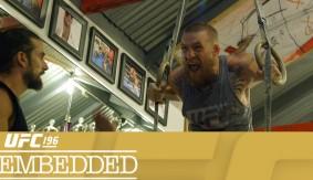Video – UFC 196 Embedded: Vlog Series Episode 1