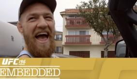 Video – UFC 196 Embedded: Vlog Series Episode 2