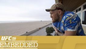 Video – UFC 196 Embedded: Vlog Series Episode 3