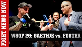 WSOF 29: Gaethje vs. Foster Preview on Fight News Now