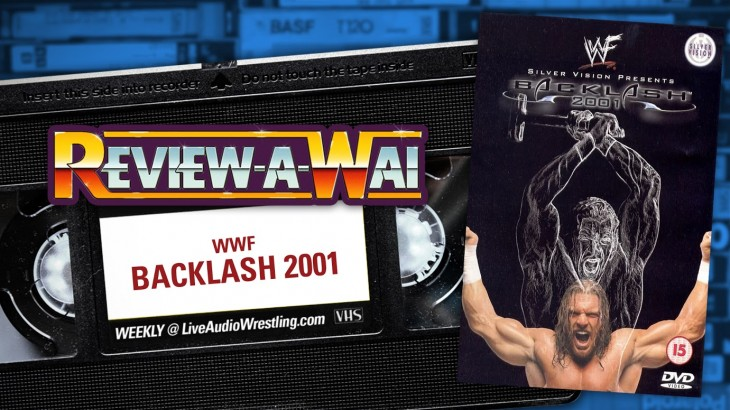 Review-A-Wai – WWF Backlash 2001