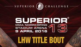 Daniel Acacio vs. David Bielkheden Rematch Set For Superior Challenge 13 on April 9