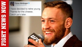 Conor McGregor Teases Early Retirement on Fight News Now