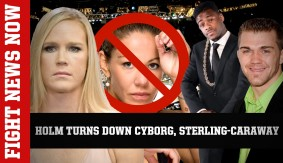 Holm's Team Allegedly Turn Down Bout vs. Cyborg, Caraway vs. Sterling on Fight News Now