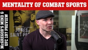 Is Conor McGregor Burned Out?, UFC 197 Preview on Mentality of Combat Sports