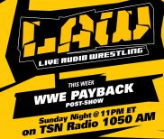 May 1 Edition of The LAW – WWE Payback Post Show, ROH's Kevin Kelly