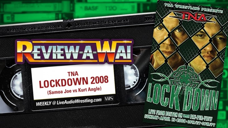Review-A-Wai – TNA Lockdown 2008