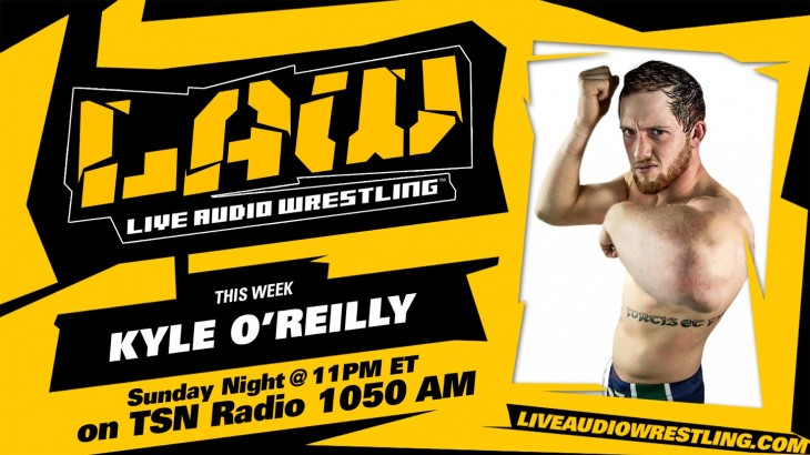 May 15 Edition of Live Audio Wrestling feat. Kyle O'Reilly