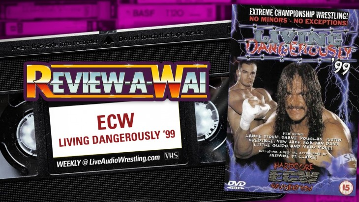 Review-A-Wai – ECW Living Dangerously 1999
