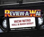 Review-A-Wai – WCW Monday Nitro (Scott Hall & Kevin Nash Debut)