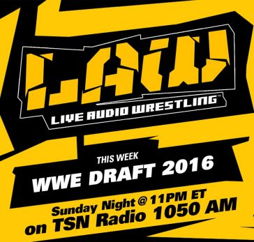 Listen to The LAW at 11pm ET – WWE Brand Split Discussion & More