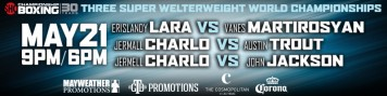 Boxing_ShowtimeBoxing_ErislandyLara_VanesMartirosyan_2016_052116