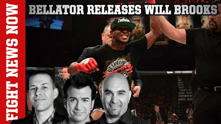 Bellator 154 Recap, Lightweight Champ Will Brooks Released & More on Fight News Now