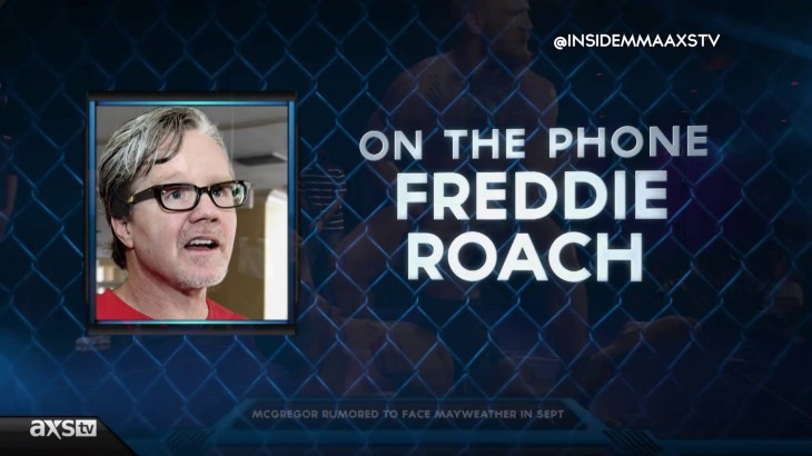 Freddie Roach Talks Floyd Mayweather vs. Conor McGregor; Offer Help to McGregor