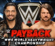 WWE Payback 2016 Report – Roman Reigns vs. A.J. Styles
