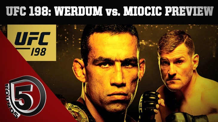 UFC 198 Preview: Fabricio Werdum vs. Stipe Miocic, Cris Cyborg's Debut, Demian Maia vs. Matt Brown on 5 Rounds