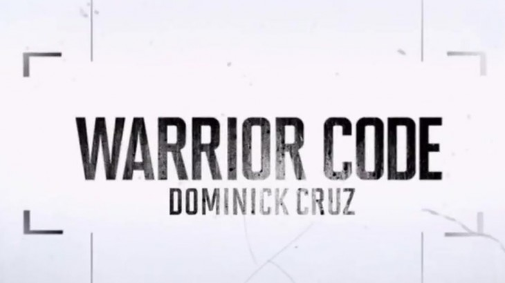 UFC 199: Dominick Cruz – Warrior Code