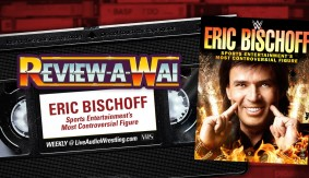 Review-A-Wai – Eric Bischoff: Sports Entertainment's Most Controversial Figure DVD
