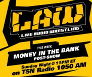 June 19 Edition of The LAW – WWE Money in the Bank Post Show
