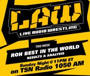 June 26 Edition of The LAW feat. Ricky Steamboat, Dave Meltzer, ROH Best in the World