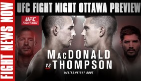Rory MacDonald vs. Stephen Thompson & Donald Cerrone vs. Patrick Cote Preview on Fight News Now