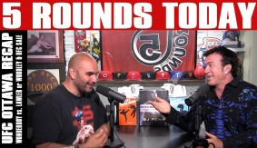 UFC Fight Night Ottawa Recap, Lawler or Woodley, UFC Sale & More on 5 Rounds Today