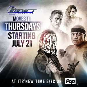 TNA IMPACT WRESTLING Moving to Thursdays Starting July 21 on Fight Network